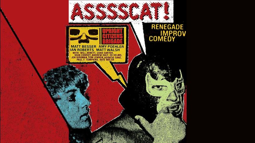 Upright Citizens Brigade: ASSSSCAT!