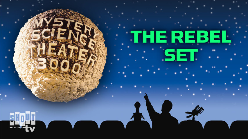 MST3K: The Rebel Set