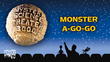 MST3K: Monster A-Go-Go