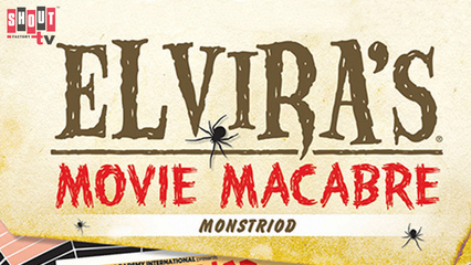 Elvira's Movie Macabre: Monstroid
