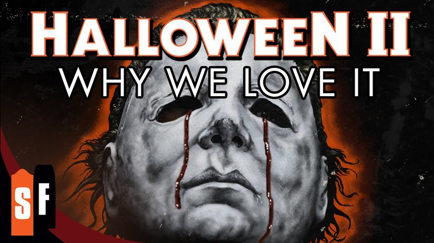 Halloween II - Why We Love It