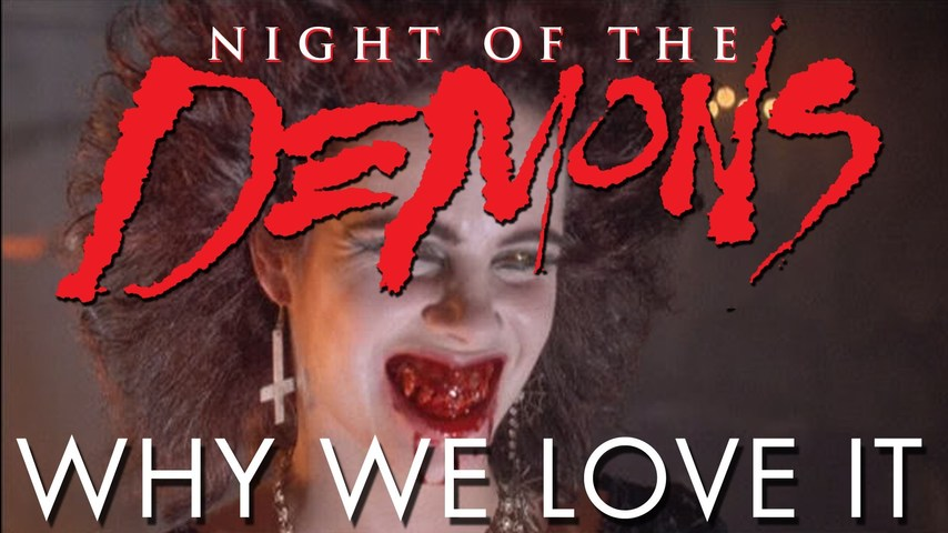 Night of the Demons - Why We Love It