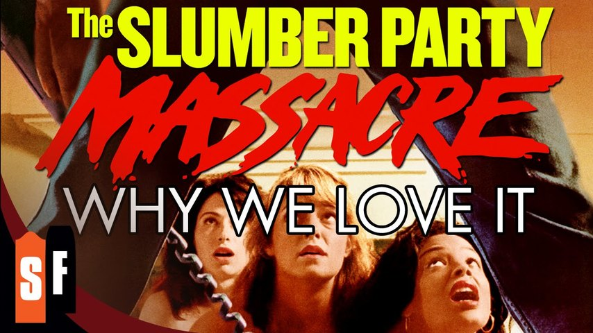 Slumber Party Massacre - Why We Love It