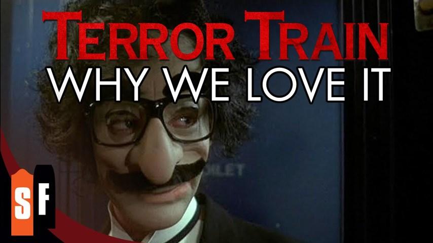 Terror Train - Why We Love It