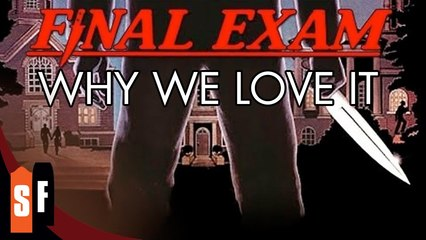 Final Exam - Why We Love It