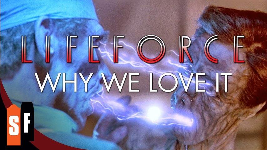 Lifeforce - Why We Love it