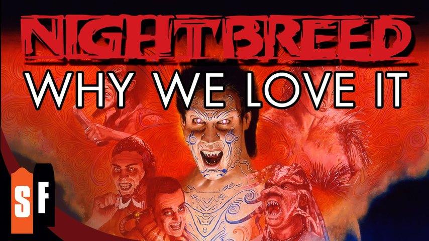 Nightbreed - Why We Love It
