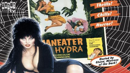 Elvira's Movie Macabre: Maneater Of Hydra