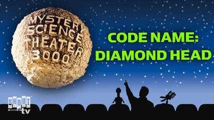 MST3K: Code Name: Diamond Head