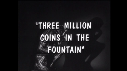 Three Million Coins in the Fountain
