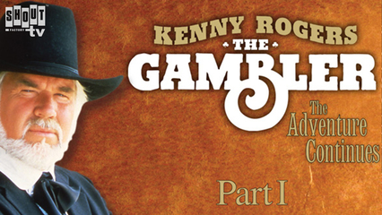 The Gambler Part II: The Adventure Continues (Part 1)