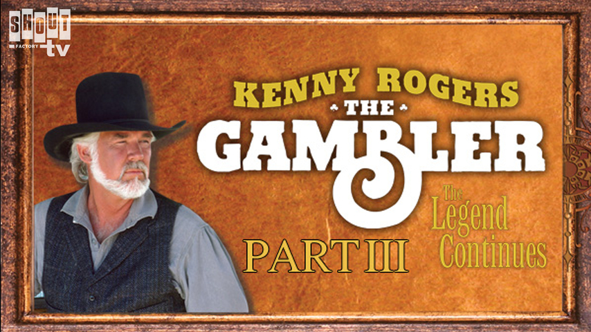 The Gambler Part III: The Legend Continues (Part 1)