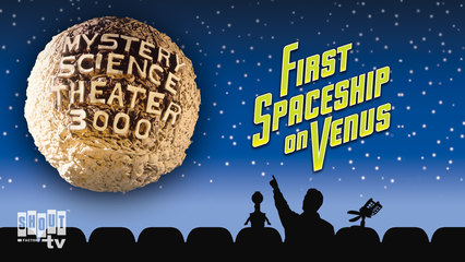 MST3K: First Spaceship On Venus