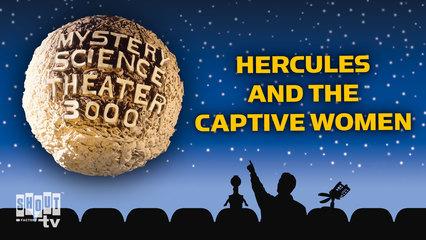 MST3K: Hercules And The Captive Women