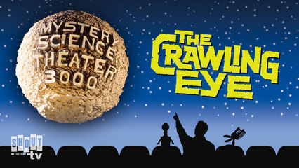 MST3K: The Crawling Eye