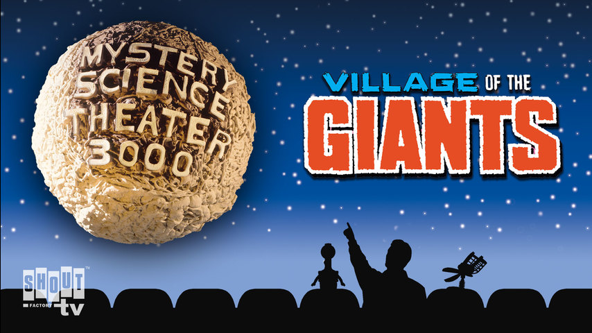 MST3K: Village Of The Giants
