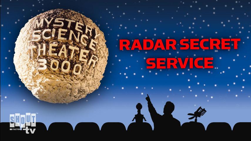 MST3K: Radar Secret Service