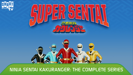 Ninja Sentai Kakuranger: S1 E1 - We Are Ninja