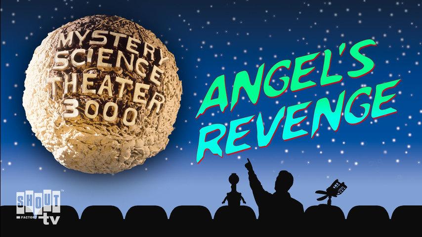 MST3K: Angels Revenge
