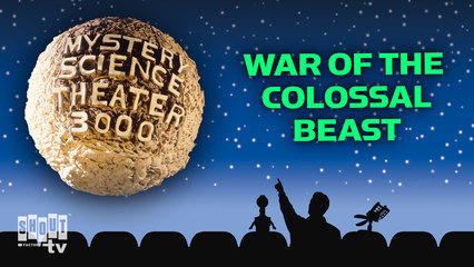 MST3K: War Of The Colossal Beast