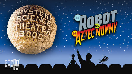MST3K: The Robot Vs. The Aztec Mummy