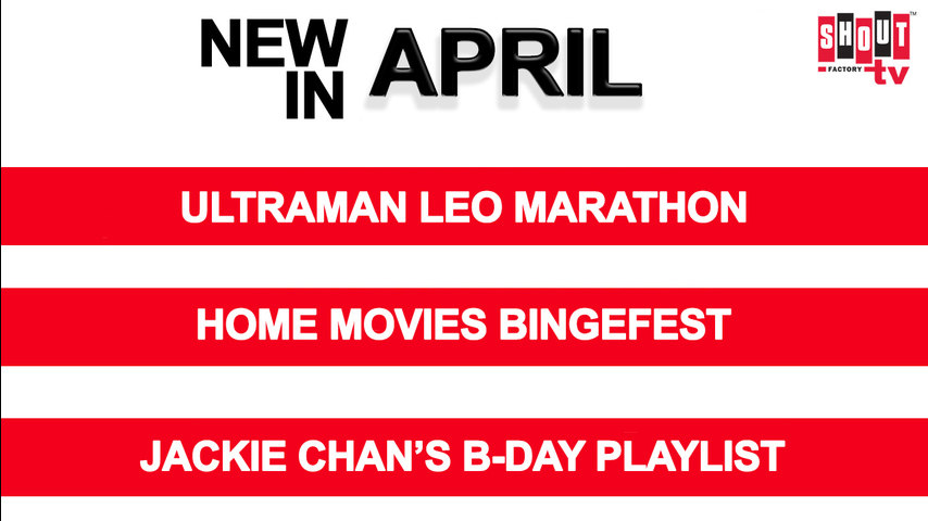 See What's Streaming in April on Shout! Factory TV