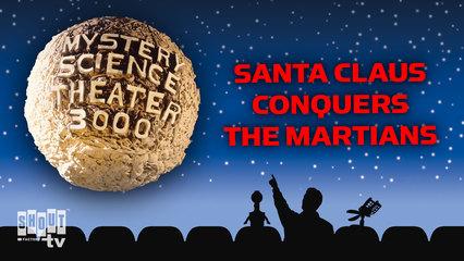 MST3K: Santa Claus Conquers The Martians