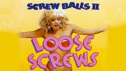 Loose Screws (Screwballs II)