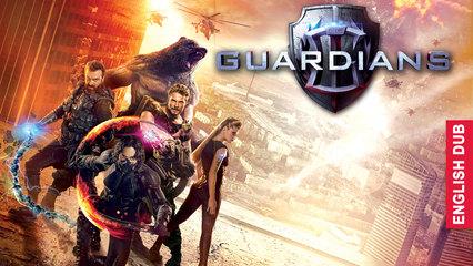 Guardians (English Dub)
