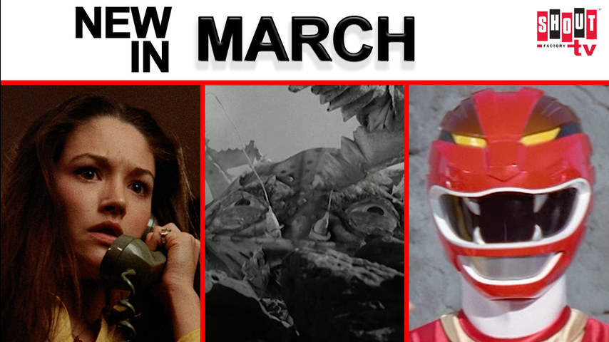 See What's Streaming in March on Shout! Factory TV