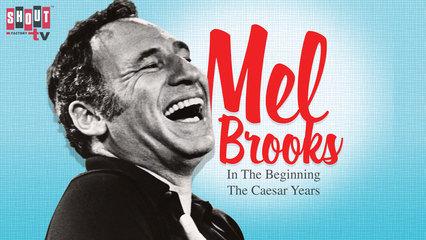 Mel Brooks: In The Beginning: The Caesar Years