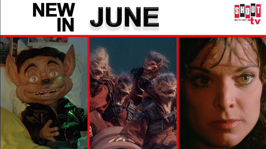 New In June On Shout! Factory TV