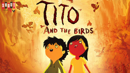 Tito And The Birds [English-Language Version]