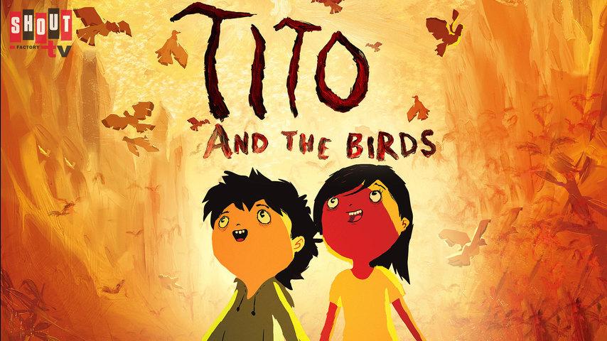 Tito And The Birds