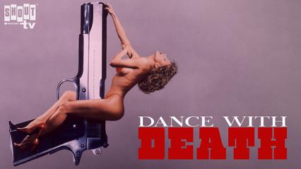 Dance With Death - Trailer