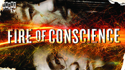 Fire Of Conscience - Trailer