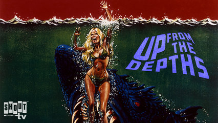 Up From The Depths - Trailer