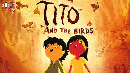 Tito And The Birds - Trailer