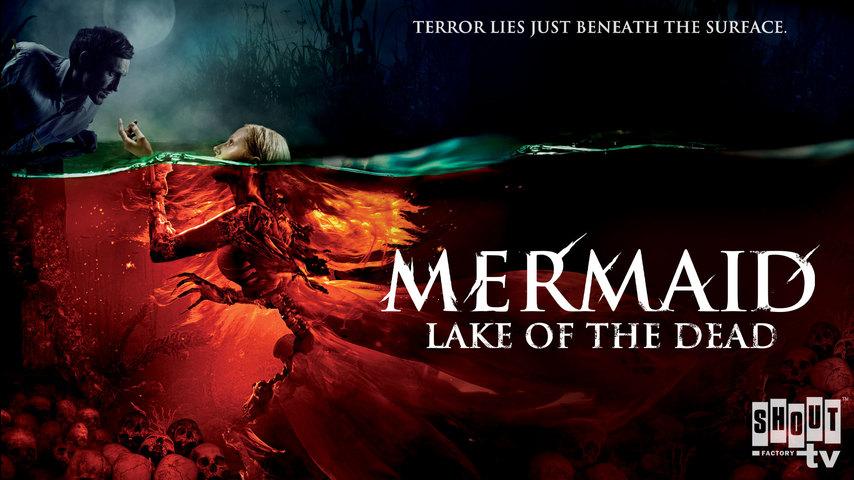 Mermaid: Lake Of The Dead (English-Language Version)