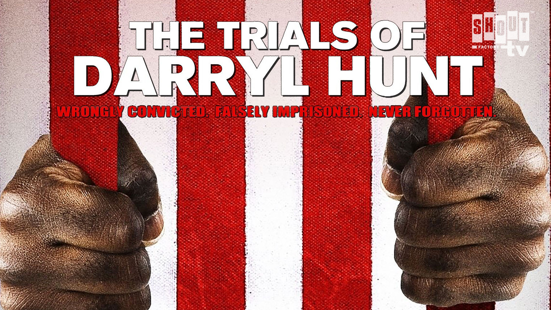 The Trials Of Darryl Hunt