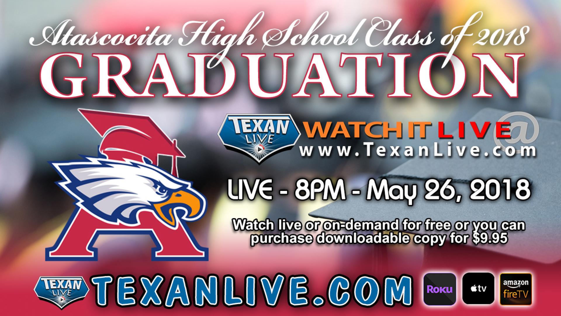 Atascocita High School Graduation – Watch live – 8 p m