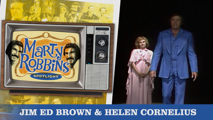 Episode 9 Featuring Jim Ed Brown and Helen Cornelius