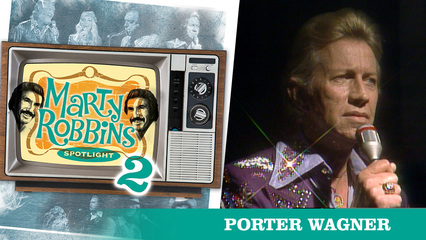 Episode 9 Featuring Porter Wagoner
