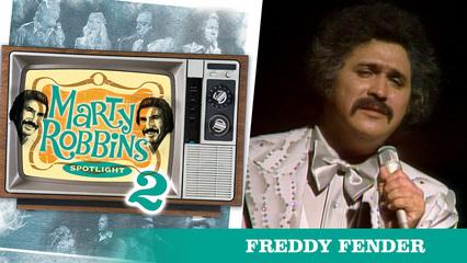 Episode 13 Featuring Freddie Fender