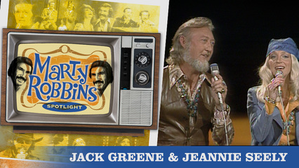 Episode 10 Featuring Jack Greene and Jeannie Seely