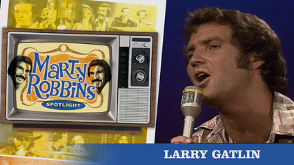 Episode 16 Featuring Larry Gatlin