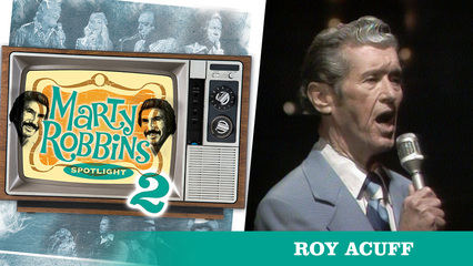 Episode 1 Featuring Roy Acuff