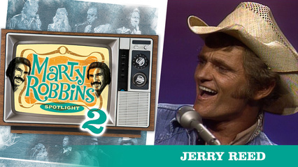 Episode 22 Featuring Jerry Reed