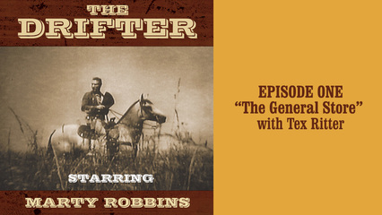 """The Drifter - episode 1 """"The General Store"""" with Tex Ritter"""