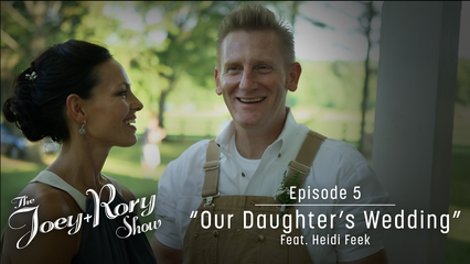 Episode 5: Our Daughter's Wedding